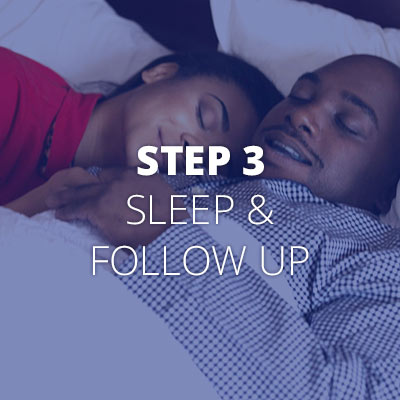 What to expect - sleep and follow up
